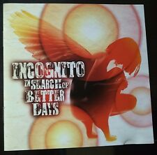 Incognito – In Search Of Better Days CD 1° 2016 Mint Acid Jazz