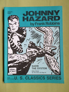 JOHNNY HAZARD - BY FRANK ROBBINS US CLASSIC SERIES  - VOL 8  SADIE THE SYSTEM