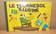 HERGE TINTIN LE TOURNESOL ILLUSTRE ALBERT ALGOUD EO 1994 EDITION ORIGINALE
