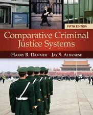 Comparative Criminal Justice Systems by Harry R. Dammer and Jay S. Albanese (201