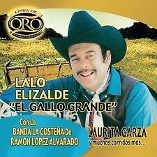 Gallo Grande Y Muchos Corridos Mas: Linea De Oro 2007 by Elizalde, La Ex-library