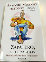 Cobbler A Your Shoes ANTONIO Mingote Alfonso Ussía 2005 - Book Spanish - 3T