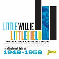 LITTLE WILLY LITTLEFIELD - BEST OF THE REST   CD NEW!