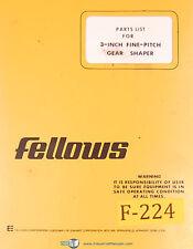 Fellows 3 Inch, Fine Pitch Gear Shaper, Parts LIsts Manual Year (1978)