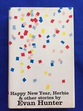 HAPPY NEW YEAR, HERBIE AND OTHER STORIES - FIRST EDITION SIGNED BY EVAN HUNTER