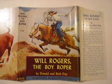 Will Rogers The Boy Roper, Donald and Beth Day, Dust Jacket Only