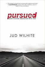 Pursued : God's Divine Obsession with You by Jud Wilhite (2013, E-book)