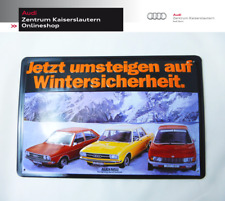 Blechschild Audi 80/100 LS/Ro 80 Wintersicherheit Audi Tradition