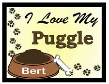 PUGGLE PERSONALIZED I Love My Puggle MAGNET