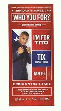 FIGHT 9x4 PROMO CARD - FELIX TRINIDAD VS ROY JONES JR - AT MSG -JAN 19,2008
