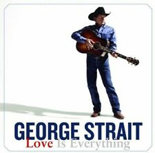 Love Is Everything - George Strait (2013, CD NEUF)