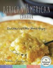 An African American Cookbook, Revised and Updated: Traditional and Other Favorit