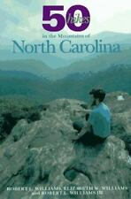 50 Hikes in the Mountains of North Carolina: Walks and Hikes from the Blue Ridge