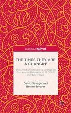 The Times They Are a Changin': The Effect of Institutional Change on Cooperative