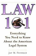 Law 101: Everything You Need to Know About the American Legal System, Feinman, J