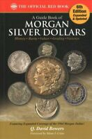 Guide Book of Morgan Silver Dollars : Complete Source for History, Grading, a...