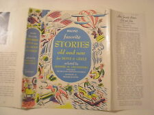 More Favorite Stories Old and New, Sidonie Gruenberg, Dust Jacket Only