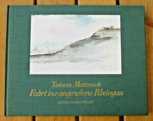 Fahrt ins angenehme Rheingau. Autor: Tatiana Metternich, signiert