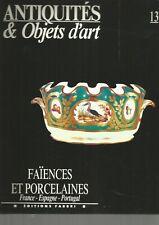 ANTIQUITES & OBJETS D'ART N°13 - FAIENCES & PORCELAINES -FRANCE-ESPAGNE-PORTUGAL