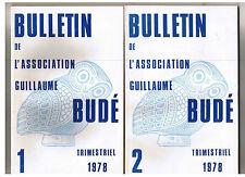 """""""BULLETIN DE L ASSOC. GUILLAUME BUDé"""" 2 nos de 1978 / LES BELLES LETTRES"""