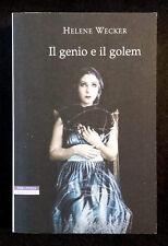 Helene Wecker, Il genio e il Golem, Ed. Neri Pozza, 2013