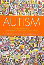 Autism A New Introduction to Psychological Theory and Current D... 9781138106123