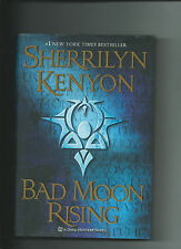 Bad Moon Rising by Sherrilyn Kenyon HC/DJ A Dark Hunter Novel