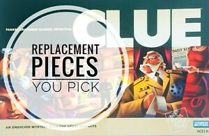 Clue Replacement Pieces and Parts 1996, 2002, 2005 Board Game Pick What You Need
