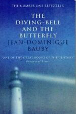 The Diving Bell and the Butterfly,Bauby  Jean Dominiqu