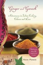 Ginger and Ganesh: Adventures in Indian Cooking, Culture, and Love Power, Nani