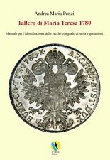 Prevendita Nuovo Volume in ITALIANO Tallero di Maria Teresa 1780 Andrea Ponzi M.