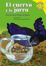 El cuervo y la jarra: Versión de la fábula de Esopo (Read-it! Readers en Español