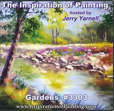 Jerry Yarnell dvd GARDENS #3303 oil painting art instructional video lesson
