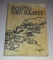 Porto dei santi di Gianluca Costantini - Purple Press srl, 2009