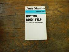 Bruno, Mon Fils / Janie Maurice Avec Dédicace de l'auteur