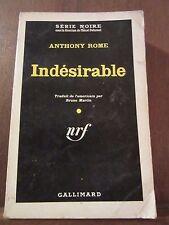 Anthony Rome: Indésirable/ Gallimard Série Noire N°655