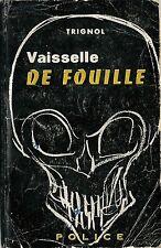 RARE EO ARGOT + ROMAN NOIR + FERNAND TRIGNOL : VAISSELLE DE FOUILLE