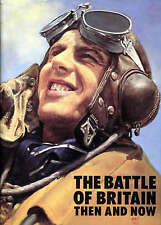 THE BATTLE OF BRITAIN, THEN AND NOW., Ramsay, Winston G. (edit)., Used; Very Goo