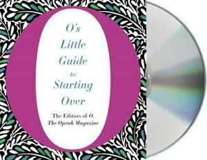 O's Little Books O's Little Guide to Starting Over by Oprah Magazine Audiobook