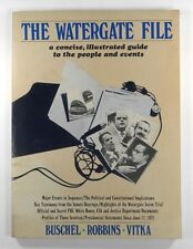 THE WATERGATE FILE A Concise Illustrated Guide to the People and Events (1973)