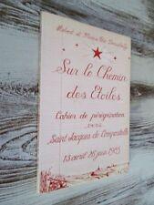 Sur le chemin des étoiles .-vers St Jacques de Comopostelle