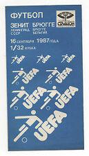 ORIG. PRG UEFA CUP 87/88 Zenit Leningrado-KV Bruges/BRUGGE!!! RARO