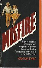 MISFIRE ~ Jonathan Evans 1982 PB FP CIA & KGB Thriller