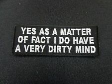 YES AS A MATTER OF FACT EMBROIDERED PATCH FUNNY SAYING