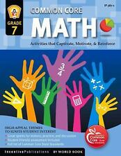 Common Core Math Grade 7: Activities That Captivate, Motivate, & Reinforce, Fran