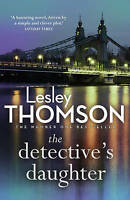 The Detective's Daughter, Thomson, Lesley | Paperback Book | Good | 978178185076