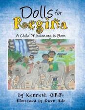 Dolls for Regina by Ken Orr (2015, Paperback)