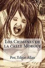 Los Crimenes de la Calle Morgue by Poe Edgar Allan (2016, Paperback)