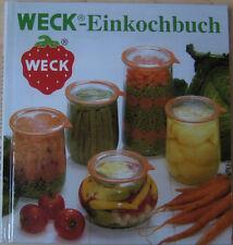 Weck ® Einkochbuch - einkochen / einwecken / einmachen 21. Auflage