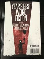 Year's Best Weird Fiction Five (2018) • UndertowPublications • 1st Edition • New